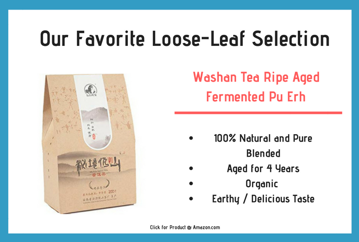 Our Favorite Loose pu-erh Tea selection