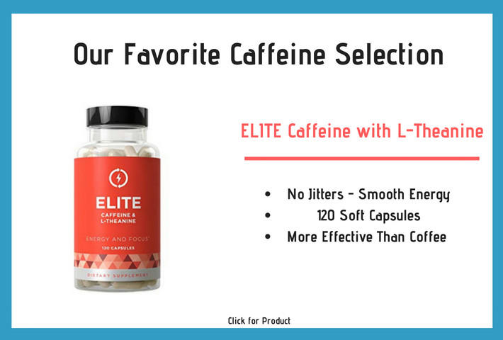Our Favorite Caffeine Selection